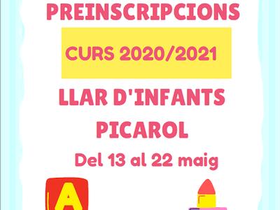 PREINSCRIPCIÓ LLAR D'INFANTS EL PICAROL CURS 2020/2021